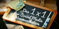 Das 1×1 der Social-Media-Kommunikation
